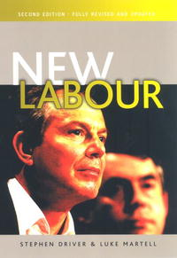 New Labour the politics and implications of social policy