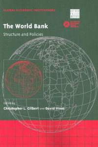 World Bank, The (Global Economic Institutions) the structure of world demand