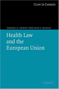 Health Law and the European Union stories of care a labour of law