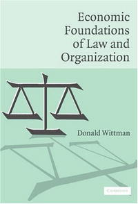 Economic Foundations of Law and Organization the theory of industrial organization