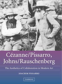 Cezanne/Pissarro, Johns/Rauschenberg: Comparative Studies on Intersubjectivity in Modern Art concepts of modern art from fauvism to postmodernism