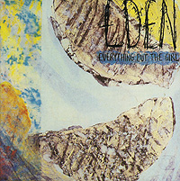 Everything But The Girl. Eden