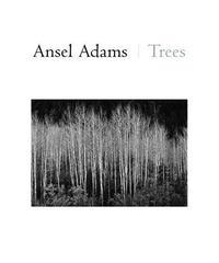 Ansel Adams: Trees ansel adams in the canadian rockies