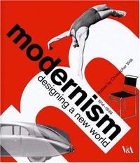 Modernism: Designing a New World modernism