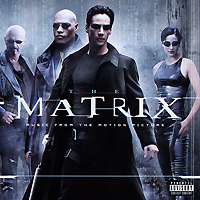The Matrix. Music From The Motion Picture