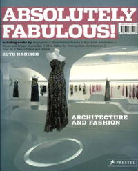 Absolutely Fabulous!: Architecture for Fashion
