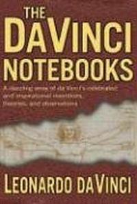 The Da Vinci Notebooks the art of the italian renaissance