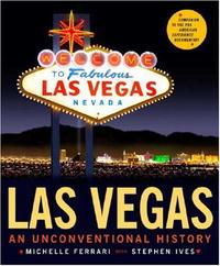 Las Vegas: An Unconventional History жидкая помада ofra long lasting liquid lipstick las vegas цвет las vegas variant hex name d496ed