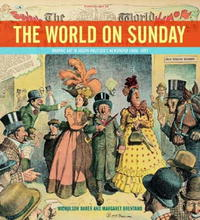 The World on Sunday : Graphic Art in Joseph Pulitzer's Newspaper (1898 - 1911) karin kukkonen studying comics and graphic novels