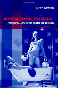 Remaking American Theater: Charles Mee, Anne Bogart and the SITI Company (Cambridge Studies in American Theatre and Drama) victoria charles 30 millennia of erotic art