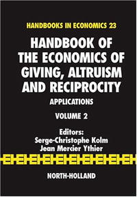Handbook of the Economics of Giving, Altruism and Reciprocity, Volume 2: Applications (Handbooks in Economics) the handbook of translation and cognition