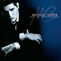 Майкл Бубле Michael Buble. Call Me Irresponsible. Deluxe Edition (2 CD) michael jackson xscape – deluxe edition cd dvd