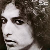 Боб Дилан Bob Dylan. Hard Rain bob dylan bob dylan the band the basement tapes raw 3 lp 2 cd