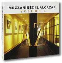 Фабрис Лэмми,Дид Сандором Mezzanine De L'Alcazar. Vol. 3 (2 CD)