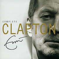 Эрик Клэптон Eric Clapton. Complete Clapton (2 CD) eric clapton eric clapton slowhand at 70 live at the royal albert hall 3 lp dvd