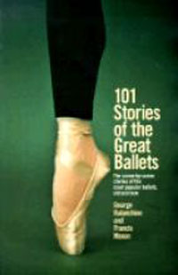 101 Stories of the Great Ballets: The scene-by-scene stories of the most popular ballets, old and new new round of the great game