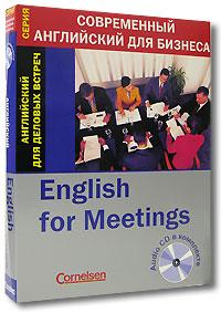 Кеннет Томпсон Английский для деловых встреч (книга + CD) марион грюсендорф english for socializing and small talk английский для неформального делового общения книга cd