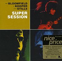 Mike Bloomfield, Al Kooper, Steve Stills. Super Session