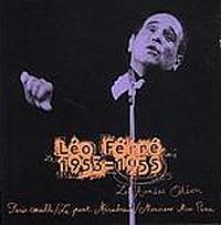 Leo Ferre.  Les Annees Odeon 1953-1955 Versailles