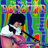 Донован Donovan. The Very Best Of Donovan донован donovan troubadour the definitive collection 1964 1976 2 cd