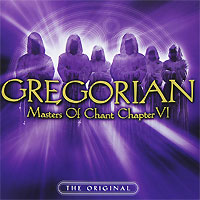 Gregorian Gregorian. Masters Of Chant Chapter VI gregorian gregorian masters of chant x the final chapter