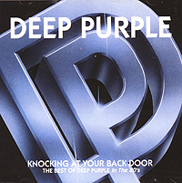 Deep Purple Deep Purple. Knocking At Your Back Door. The Best Of Deep Purple In The 80's cd dvd deep purple deepest purple the very best of 30th anniversary edition