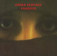 Vangelis. Opera Sauvage