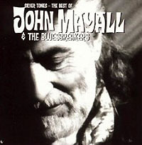 Джон Мэйолл,The Bluesbreakers John Mayall & The Bluesbreakers. Silver Tones. The Best Of the silver chair
