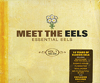 Eels Eels. Essential Eels 1996-2006. Vol. 1 (CD + DVD) town house