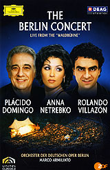 The Berlin Concert: Domingo / Netrebko / Villazon the berlin concert domingo netrebko villazon blu ray