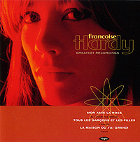 Франсуаза Арди Francoise Hardy. Greatest Recordings франсуаза арди francoise hardy all over the world
