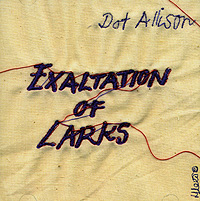 Дот Эллисон Dot Allison. Exaltation Of Larks dusty springfield dusty definitely