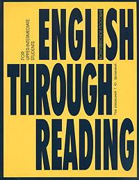 Под редакцией Т. Ю. Дроздовой English Through Reading