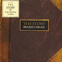 Brandi Carlile Brandi Carlile. The Story пальто alix story alix story mp002xw13vuo