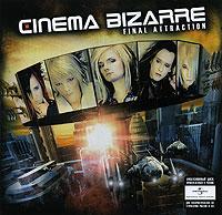 Cinema Bizarre.  Final Attraction ООО