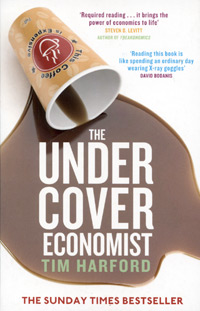 The Undercover Economist julian birkinshaw becoming a better boss why good management is so difficult