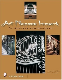 цены Art Nouveau Ironwork of Austria & Hungary