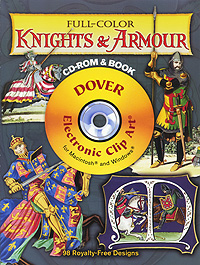 Full-Color Knights and Armour (+ CD-ROM) samuel rush meyrick full color knights and armor cd rom