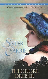 Sister Carrie theodore dreiser sister carrie