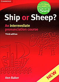 Ship or Sheep? An Intermediate Pronunciation Course (+ 4 CD) tree or three an elementary pronunciation course