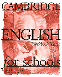 Cambridge English for Schools: Workbook Three teacher s use of english coursebooks with primary school learners