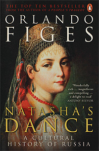 Natasha's Dance: A Cultural History of Russia samuel richardson clarissa or the history of a young lady vol 8