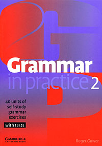Grammar in Practice 2 essential grammar in use a self study reference and practice book for elementary learners