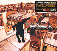 Stephane Pompougnac. Living On The Edge