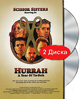 Scissor Sisters: Hurrah - A year of Ta-Dah (DVD + CD) i take you uab cd