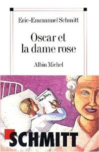 Oscar et la dame Rose о любви и смерти