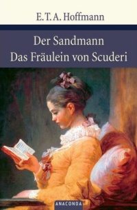 Der Sandmann. Das Fraulein von Scuderi lewis c s the chronicles of narnia the horse and his boy book 3