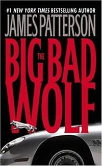 The Big Bad Wolf james patterson peter j fernandez denis o hare the big bad wolf
