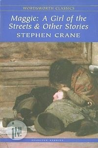 Maggie: A Girl of the Streets & Other Stories stephen hart teenage wasteland