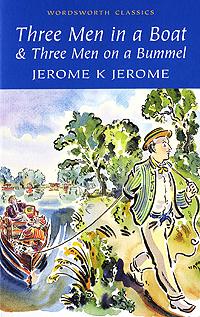 Three Men in a Boat & Three Men on a Bummel koonz d innocence a novel